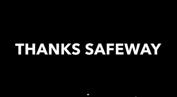 thanks safeway