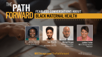Watch: 'The Path Forward' – Fearless Conversations About Race and Maternal Health