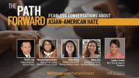 Watch: 'The Path Forward' – Fearless Conversations About Anti-Asian Hate Crimes