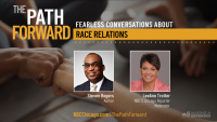 Watch: 'The Path Forward' – Fearless Conversations About Improving Race Relations