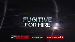 1/29/15_NBC 5 Investigates_Fugitive For Hire