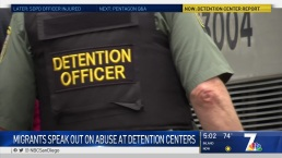 Migrants Speak Out on Abuse at Detention Centers