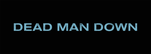 Dead Man Down Tweetaway