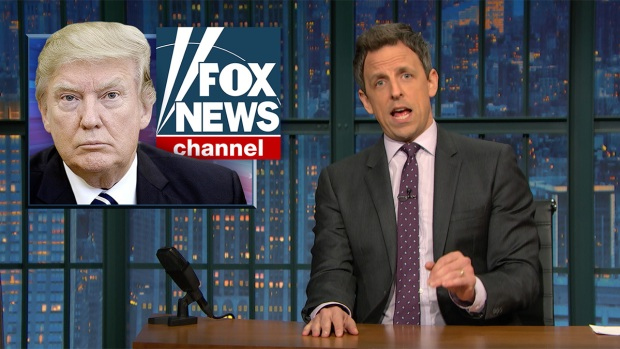 [NATL] 'Late Night': Closer Look at Trump, O'Reilly and Fox News