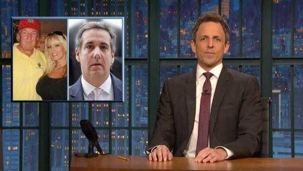 [NATL] 'Late Night' Closer Look: Trump Fixer Michael Cohen Had a Secret Slush Fund