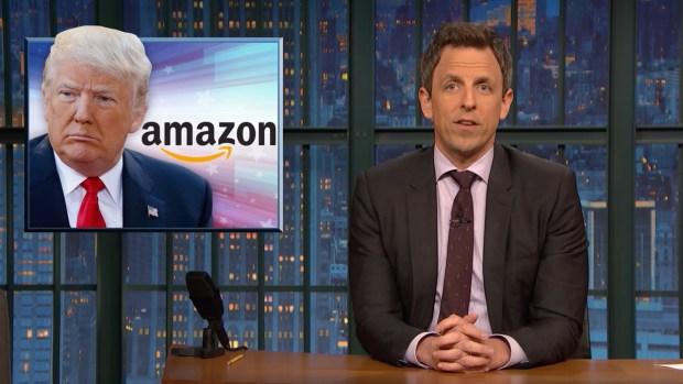 [NATL] 'Late Night': A Closer Look at Trump's Attacks on Amazon